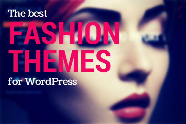 35 Amazing Wordpress Fashion Themes 2016